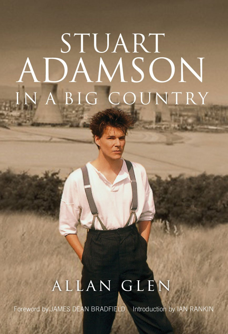 Stuart Adamson: In a Big Count...