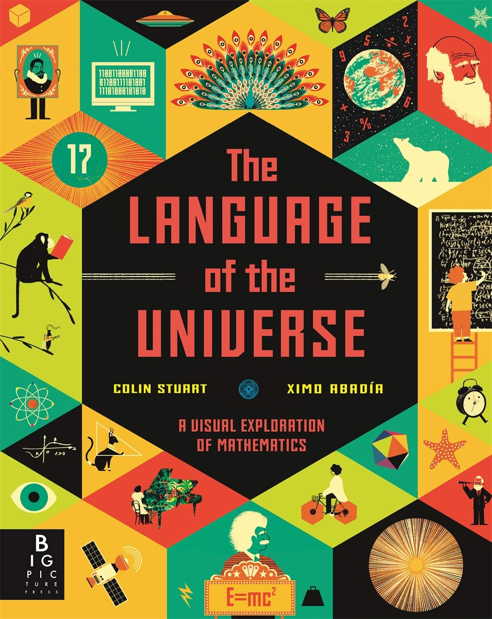 Image result for The Language of the Universe: A Visual Exploration of Mathematics