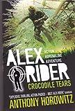 ALEX RIDER MISSION 8: CROCODILE TEARS [Paperback] [Jan 01, 2010]