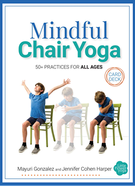 Mindful Chair Yoga Card Deck 50 Practices For All Ages Kindle Edition By Cohen Harper Jennifer Breen Gonzalez Mayuri Health Fitness Dieting Kindle Ebooks Amazon Com