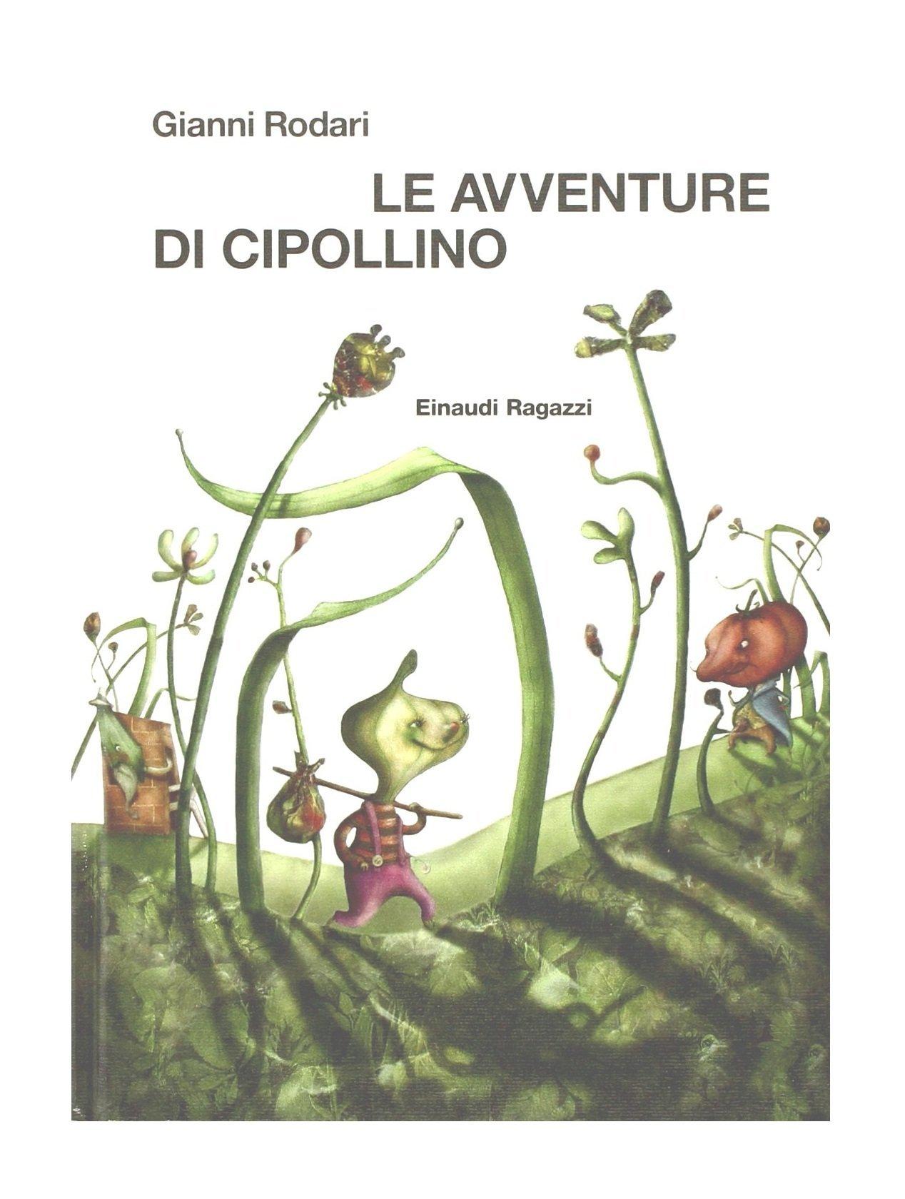 Download Le avventure di Cipollino (Gianni Rodari) [Loose Leaf Edition in Italian] PDF