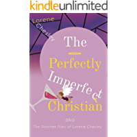 The Perfectly Imperfect Christian