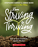 From Striving to Thriving: How to Grow Capable, Confident Readers