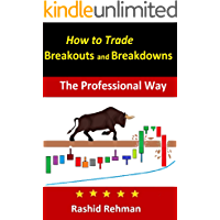 How to Trade Breakouts and Breakdowns: The Professional Way (English Edition)