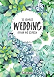The Complete Wedding Planner and Scrapbook: Green Succulent Cover