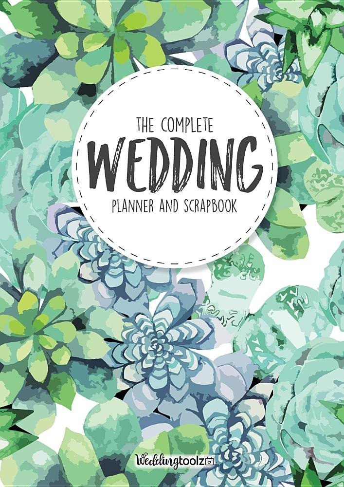 Wedding Planner Book - The Complete Wedding Guide: Green Succulent Cover