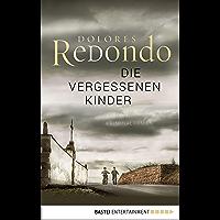 Die vergessenen Kinder: Kriminalroman (Baztan-Trilogie 2) (German Edition)