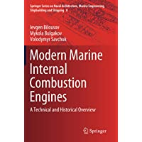 Modern Marine Internal Combustion Engines: A Technical and Historical Overview: 8