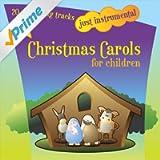 Just Instrumental Christmas Carols for Children