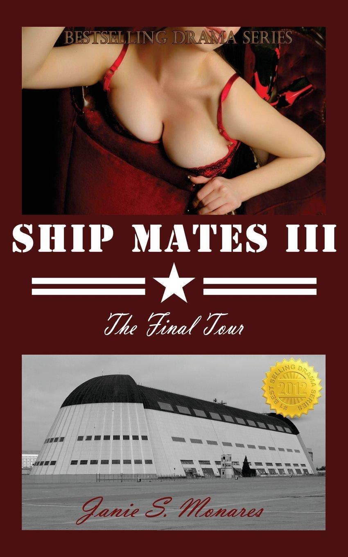 Ship Mates III: The Final Tour (Volume 3) pdf