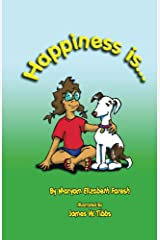 Happiness is... Kindle Edition