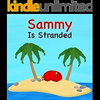 Sammy Is Stranded (Sammy Bird)
