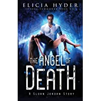 The Angel of Death (The Soul Summoner Series) (Volume 3)
