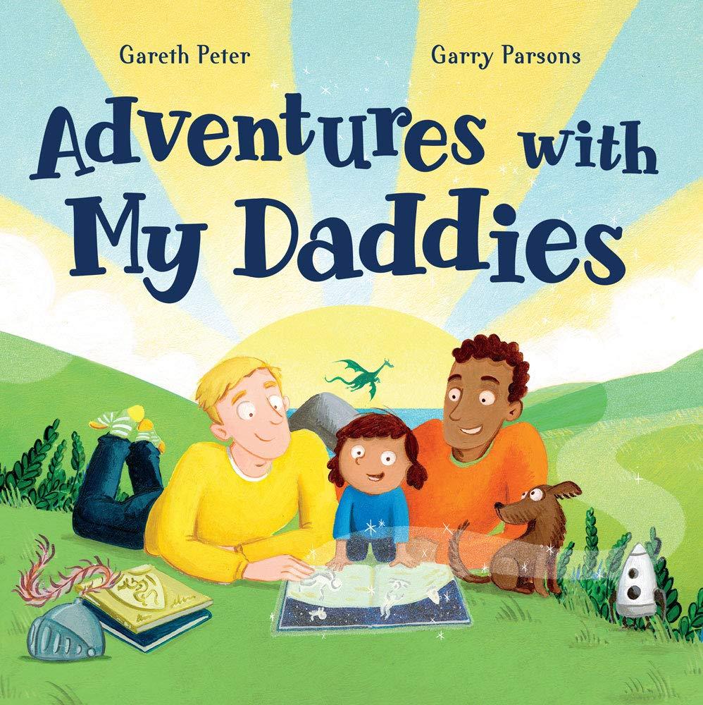 Adventures with My Daddies: Peter, Gareth, Parsons, Garry: 9781682632819:  Amazon.com: Books