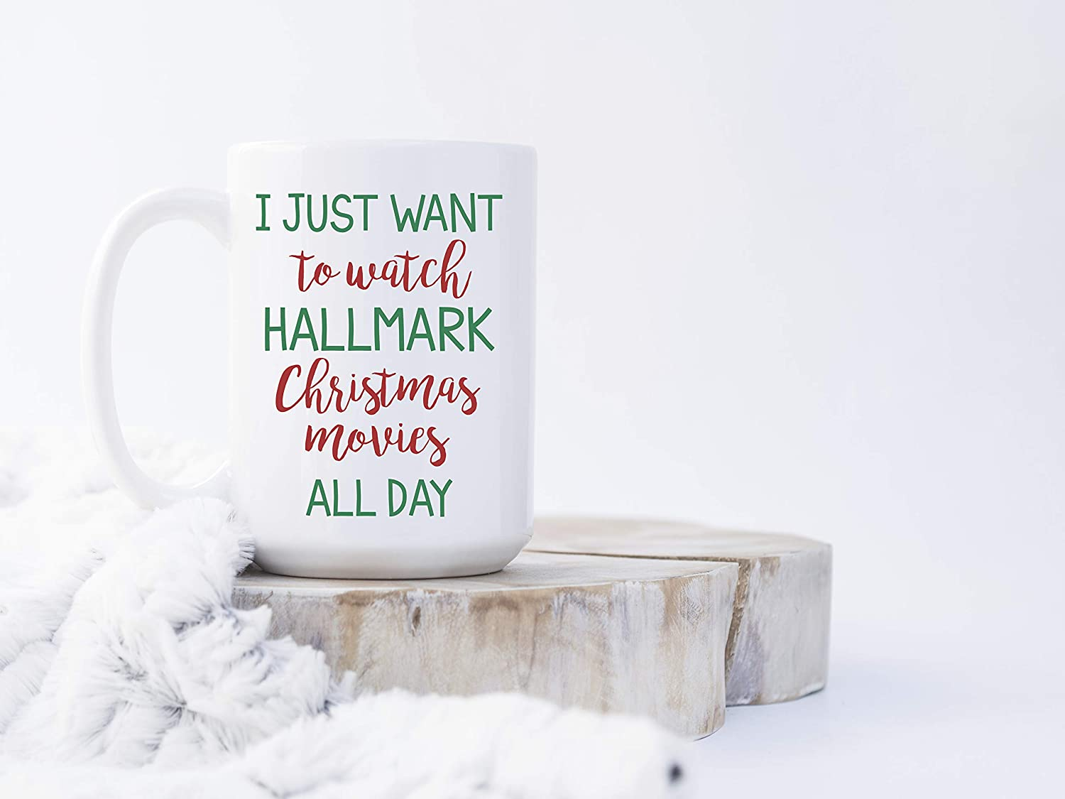 Amazon.com: Christmas Mug I Just Want To Watch Hallmark Christmas ...