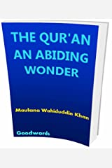 THE QUR'AN AN ABIDING WONDER Kindle Edition