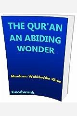 THE QUR'AN AN ABIDING WONDER Kindle Edition