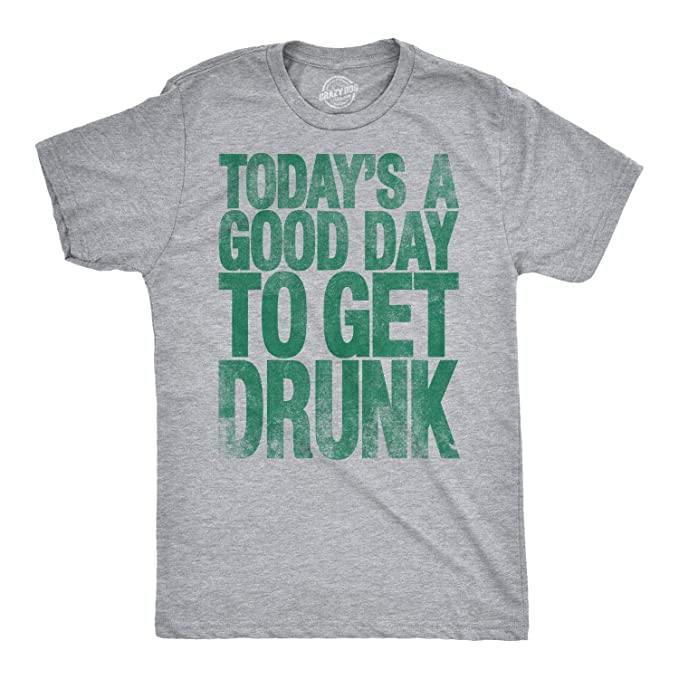 3b397012c Crazy Dog T-Shirts Mens Good Day to Get Drunk Funny Drinking Beer St.