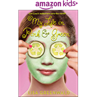 My Life in Pink & Green: Pink & Green Book One (Pink & Green series 1)