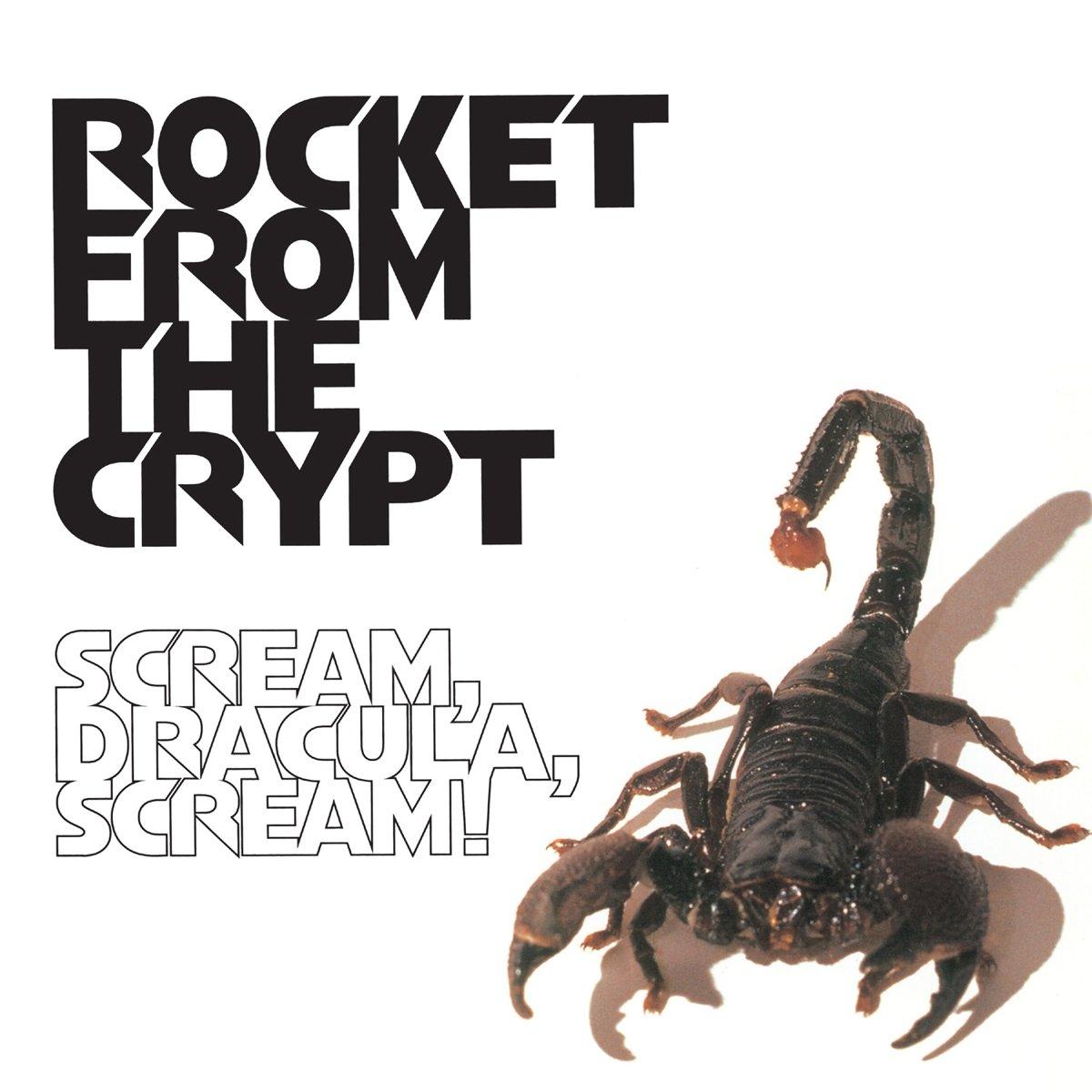 ROCKET FROM THE CRYPT - Scream Dracula Screa - Amazon.com Music