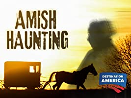 Amish Haunting Season 1