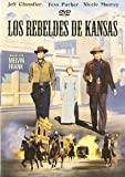 Los rebeldes de kansas [DVD]