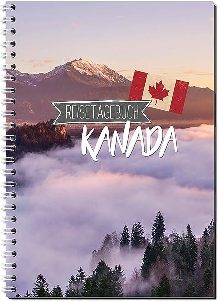 Reisetagebuch Kanada Zum Selberschreibennotizbuch A5 Ringbuch Mit 120 Seitenpackliste Reiseplan Zitate Fun Facts Spannende Reise Challenges