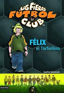 Raban, el héroe: Las Fieras del Fútbol Club 6 Las Fieras Futbol Club: Amazon.es: Masannek, Joachim: Libros