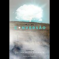 O Milagre da Conversão