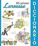 Mi primer Diccionario Larousse (Larousse - Infantil / Juvenil - Castellano - A Partir De 8 Años)