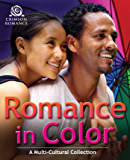 Romance In Color: A Multicultural Collection