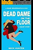 Dead Dame on the Floor: A Hank Bradshaw Short Story