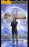 Where Gods Dare (Divine Protector Book 4)