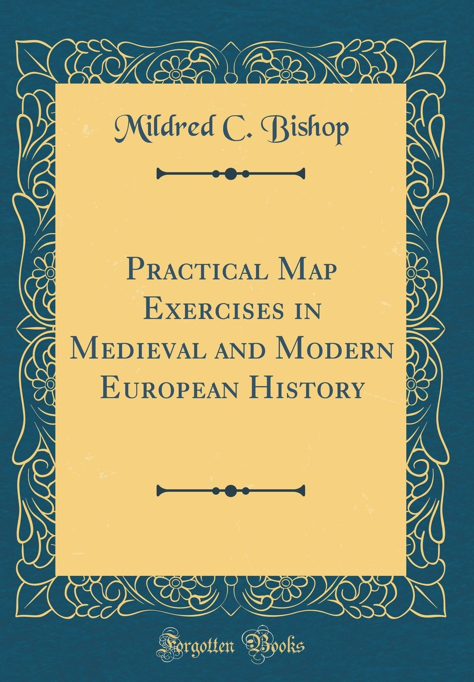 Practical Map Exercises In Medieval And Modern European History