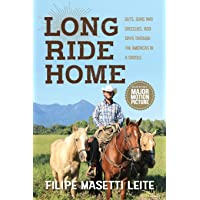 Long Ride Home: Guts, Guns and Grizzlies (Journey America) (Volume 1)