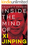 Inside the Mind of Xi Jinping