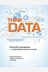 Think Data: Getting Kids Involved in Hands-On Investigations with Data-Gathering Instruments Paperback