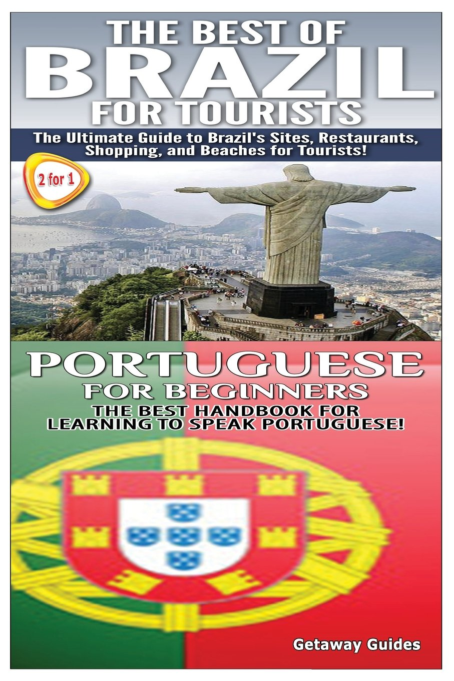 Download The Best of Brazil For Tourists & Portuguese For Beginners (Travel Guides Box Set) (Volume 2) ebook