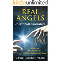 Real Angels and Spiritual Encounters: Meetings with Angels (English Edition)