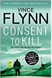 Consent to Kill (The Mitch Rapp Series Book 8)