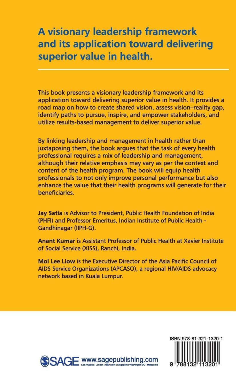 Buy Visionary Leadership in Health: Delivering Superior