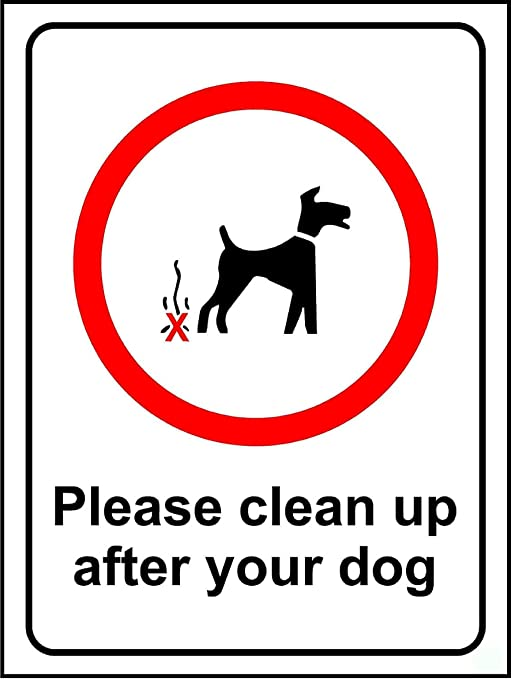 Please Clean Up After Your Dog Safety Sign 3mm Aluminium Sign 300mm X 200mm Amazon Co Uk Diy Tools