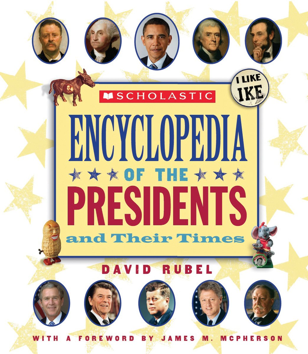 Scholastic Ency Of The Presidents And Their Times (2012)