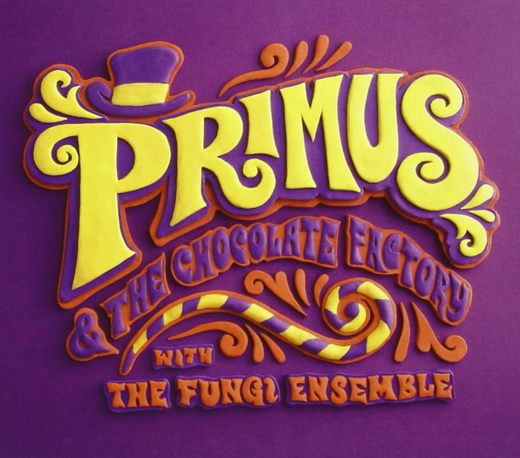 Primus - Primus & the Chocolate Factory with the Fungi Ense (Digipack Packaging)