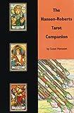 The Hanson-Roberts Tarot Companion