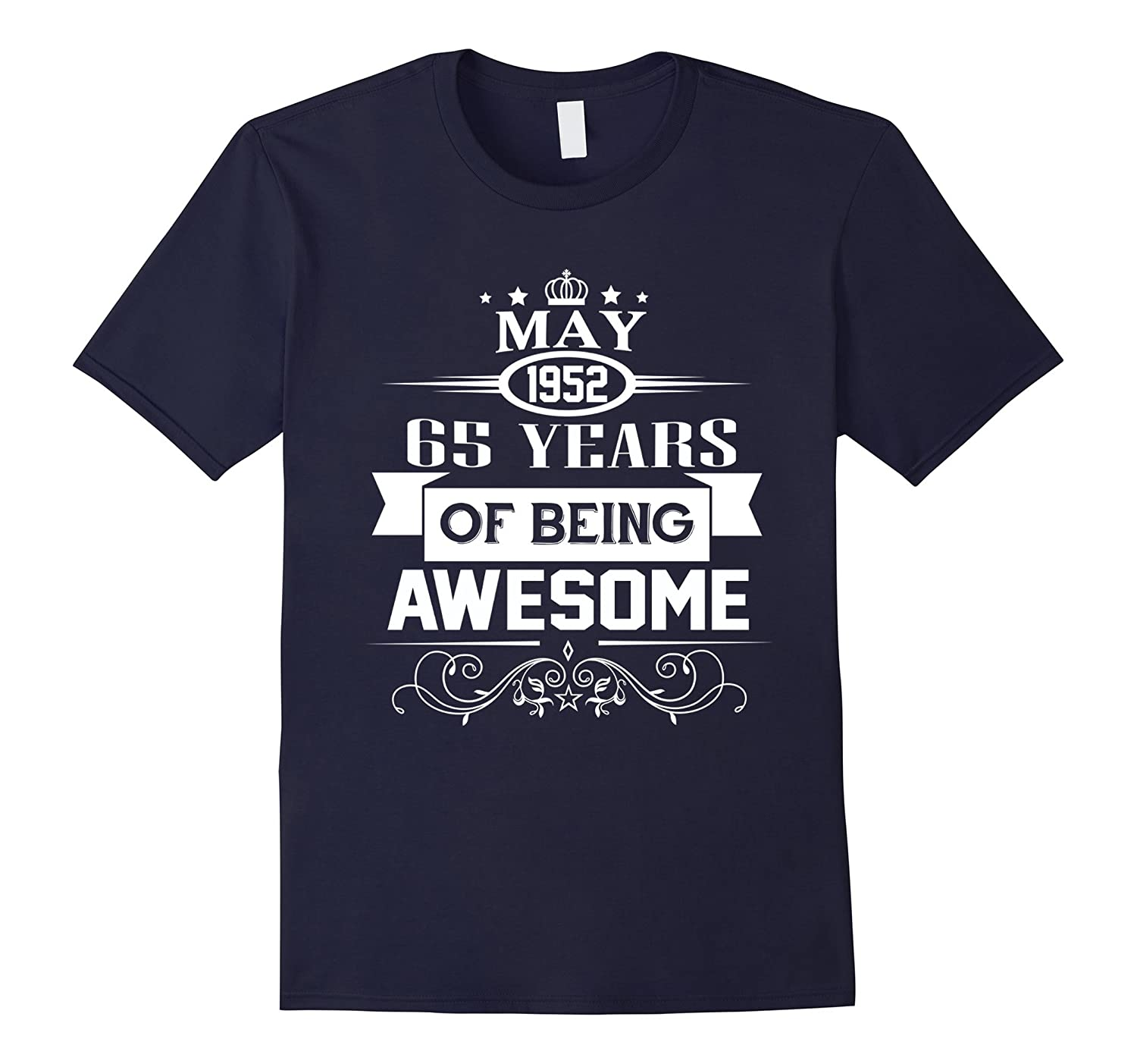 May 1952 65 years of being awesome T-Shirt-Vaci