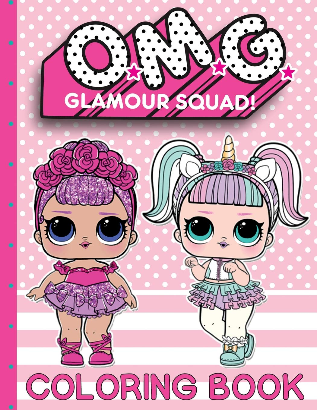 Amazon Com O M G Glamour Squad Coloring Book Volume 1