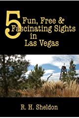 5 Fun, Free & Fascinating Sights in Las Vegas (5-Spot ebook travel series) Kindle Edition