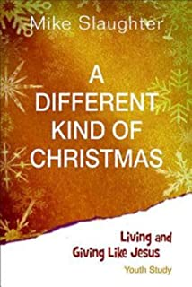 A Different Kind of Christmas: Devotions for the Season: Mike ...
