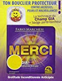 Merci - Technique du Champ GIA - Gratitude Inconditionnée Anticipée
